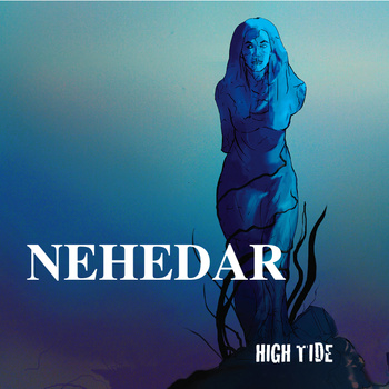 "Nehedar: ""High Tide"""