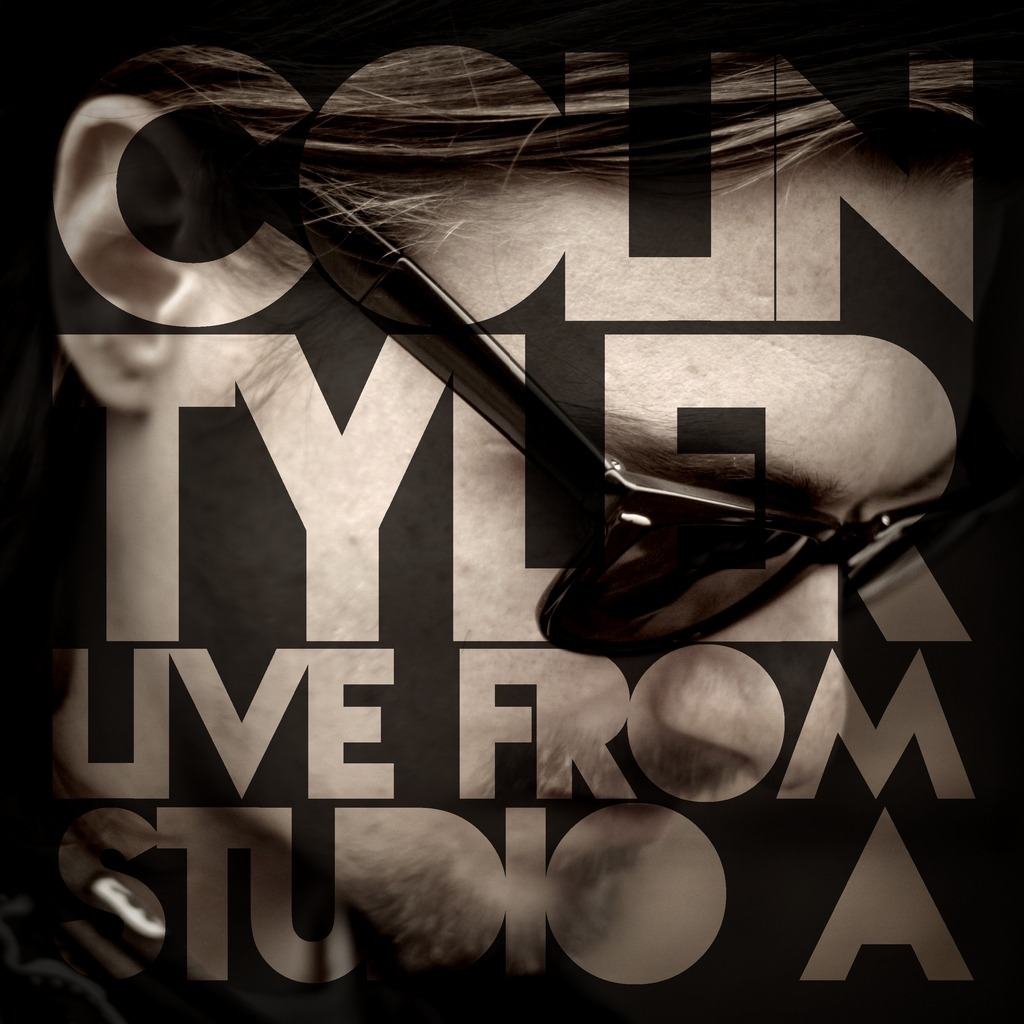 """Colin Tyler: """"Live from Studio A"""" – A Modern Day Masterpiece!"""