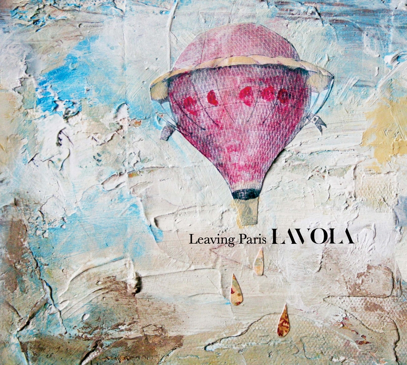 "LAVOLA: ""Leaving Paris"""