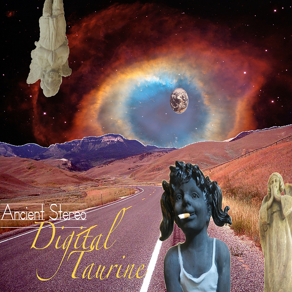 "ANCIENT STEREO: ""Digital Taurine"""
