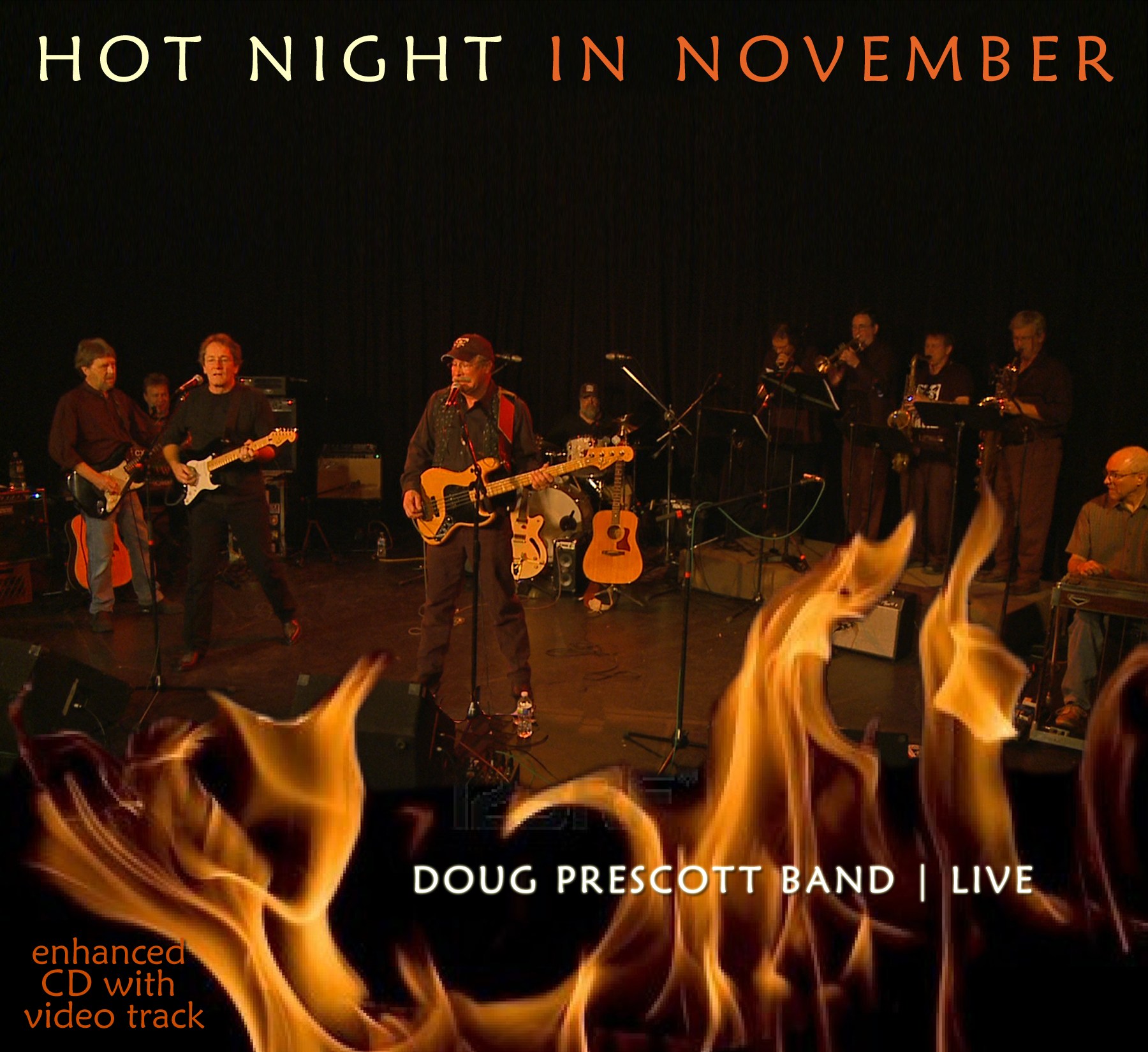"DOUG PRESCOTT: ""Hot Night in November"" – The Live Album!"