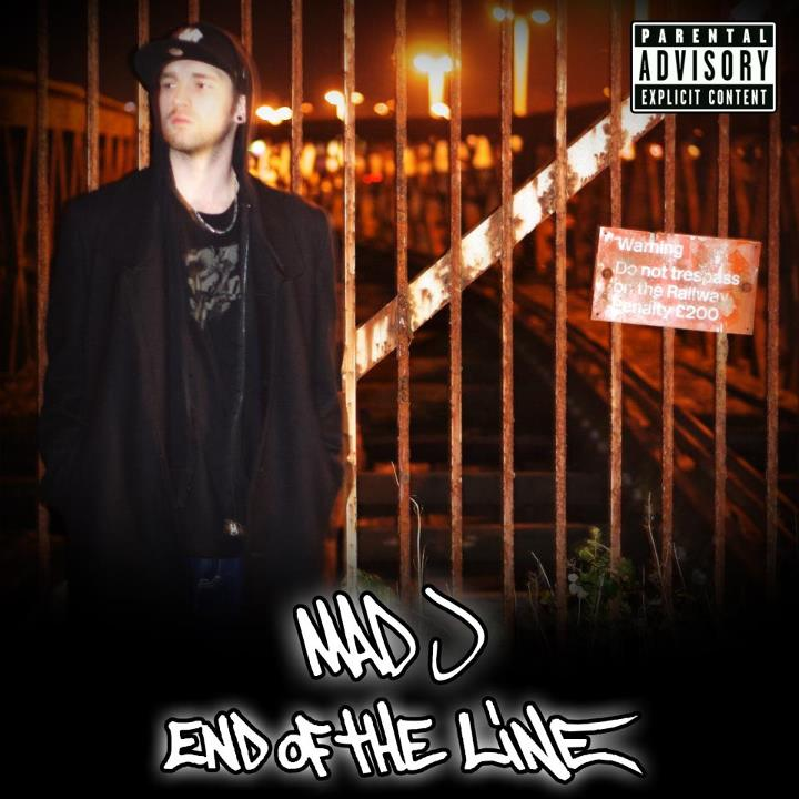 "MAD J: ""End Of The Line"" – Brit Rap To The Rescue!"