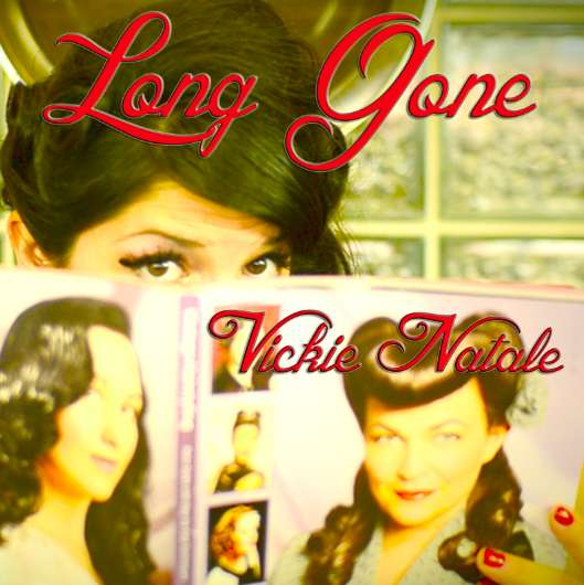 "CBS's Star Search Winner VICKIE NATALE, Is Back With ""Long Gone!"""