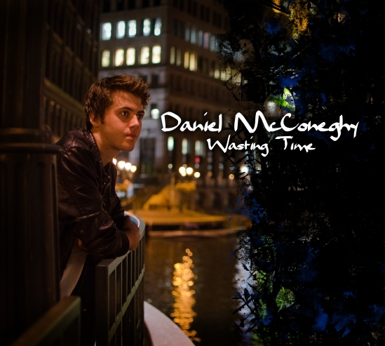 "Daniel McConeghy: ""Wasting Time"" A Classy Debut Album"