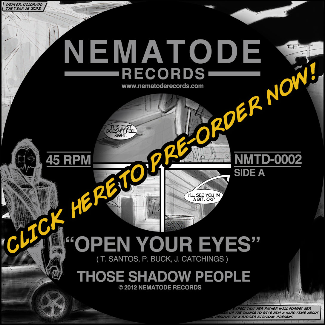 "NEMATODE RECORDS Presents: ""Those Shadow People"""