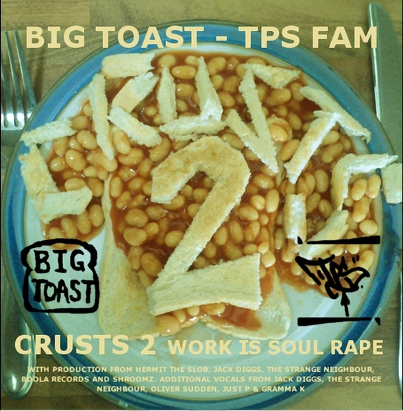 "BIG TOAST: ""Crusts 2"" Brit-Rap With Energy And Wit…"