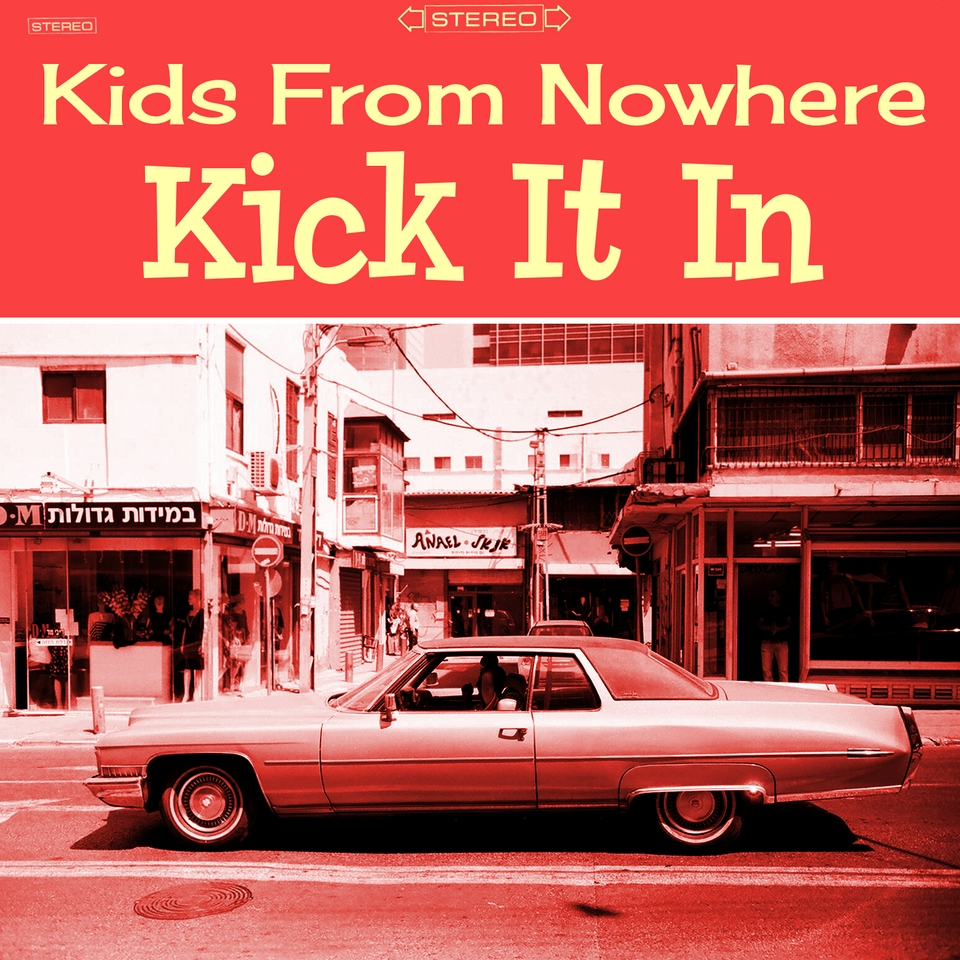 "KIDS FROM NOWHERE Release Debut Album ""Kick It In"""
