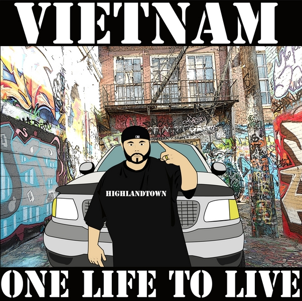 "VIETNAM: ""One Life To Live"" Addictive Ear Candy"