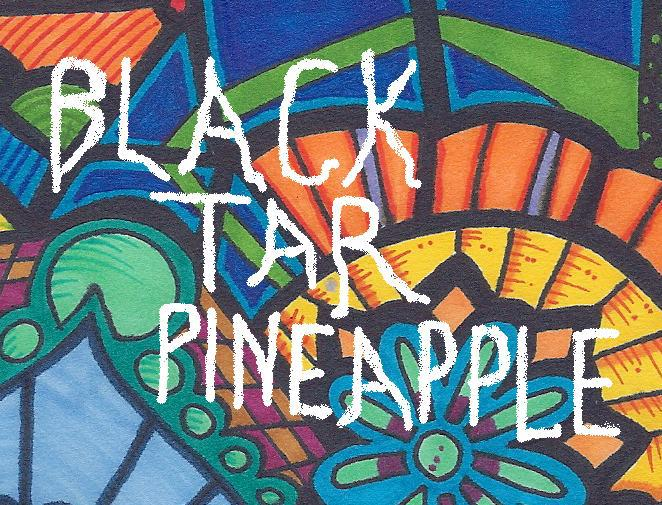 BLACK TAR PINEAPPLE: Acoustic Rock And Psychedelic Melodicism Of The '60s!