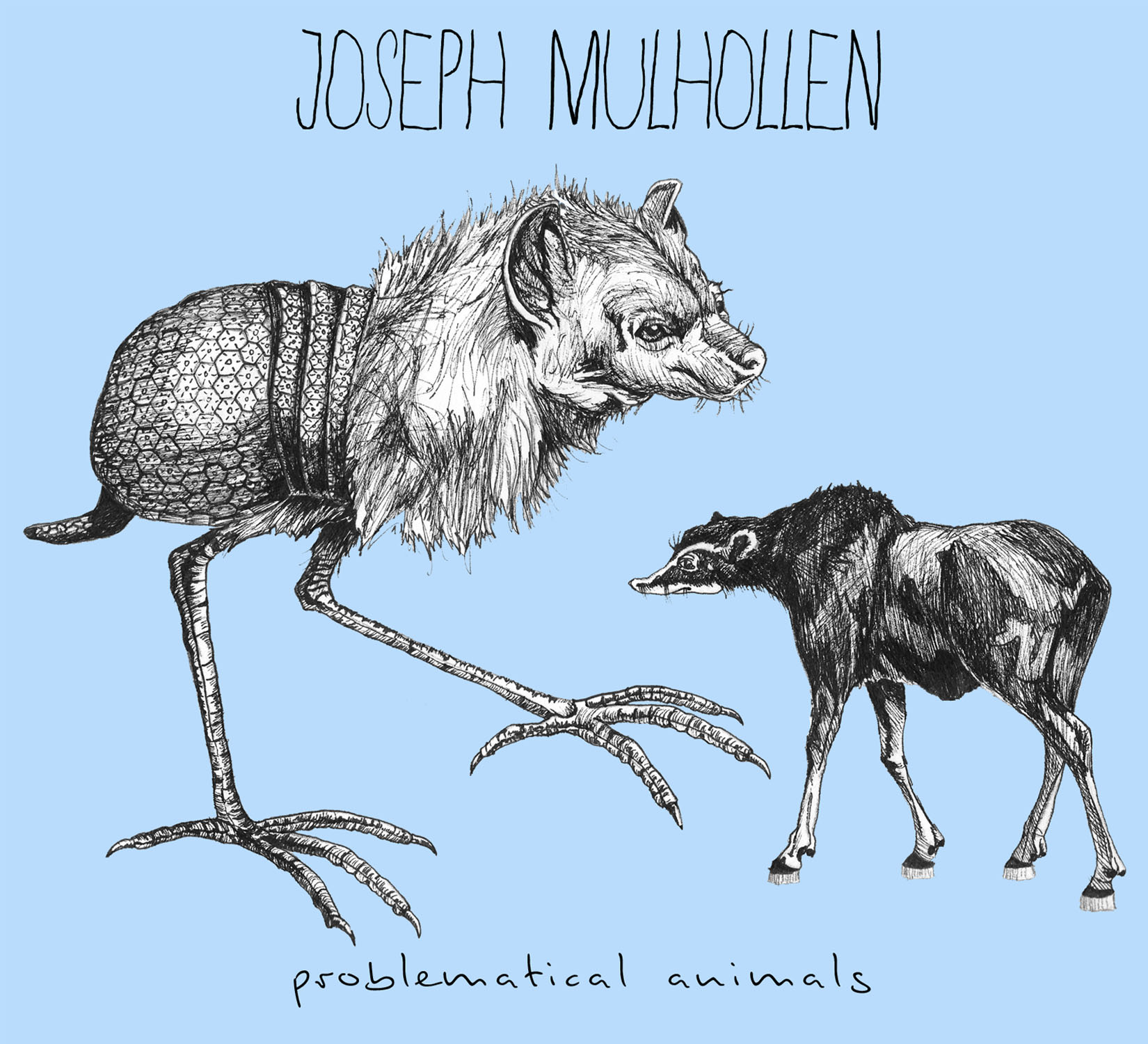 "JOSEPH MULHOLLEN: ""Problematical Animals"" Uncontaminated By The Commerce Machine"