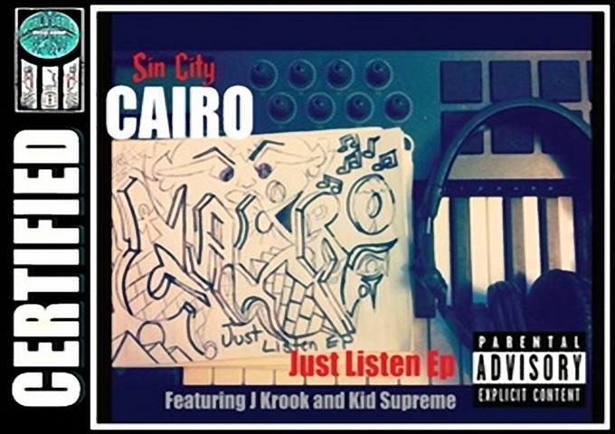 """CAIRO Featuring J Krook And Kid Supreme """"Just Listen Ep"""""""