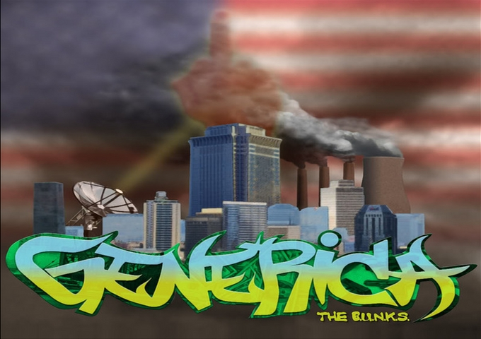 "The BUNKS: ""Generica,"" A Subtle Lyrical Tirade Of  HipHop Awareness"