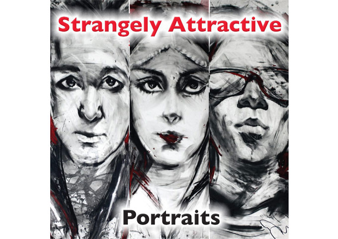 """Strangely Attractive: """"Portraits,"""" Modern Rock Hard That's To Resist!"""