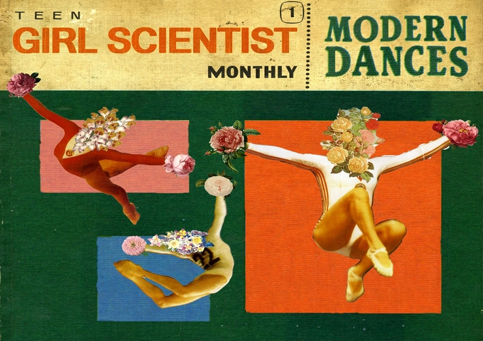 "Teen Girl Scientist Monthly: ""Modern Dances"" Is Simply Relentless!"