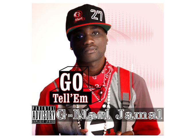 "G-Marl Jamal, Actor And Hip Hop Artist – ""Go Tell 'Em"""