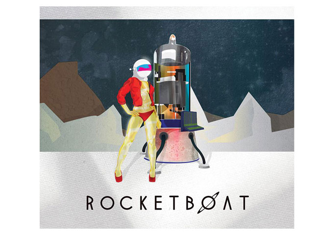 Adventure-Rock Band ROCKETBOAT, Have Something Different Going On!