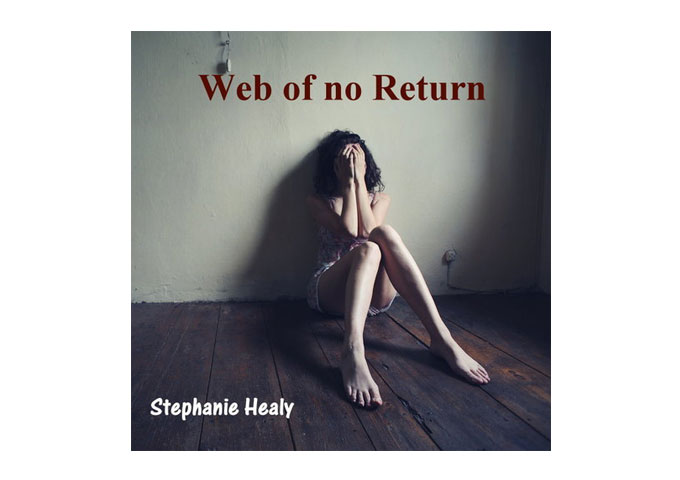 "Stephanie Healy: ""Web Of No Return,"" The Lasting Melody Of Folk!"