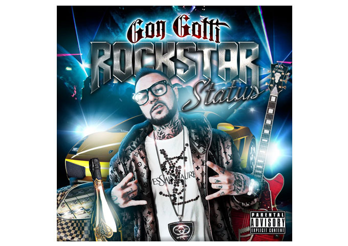 "GON GOTTI: ""Rock Star Status"" Streetwise Lyricism And Thought Provoking Rhymes!"