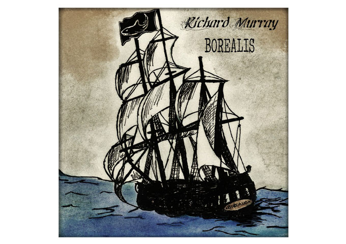 "Richard Murray Propels ""Borealis"" Into A Realm Of Superiority!"