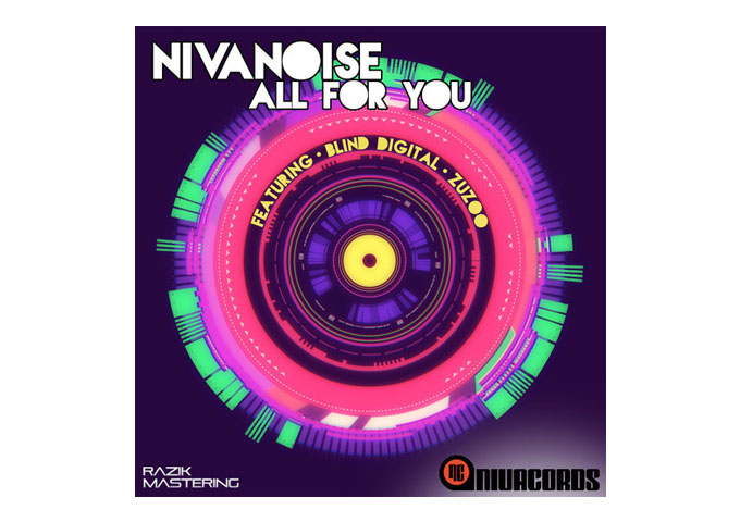 "NIVANOISE Is In The House With His New Album ""All For You""!"