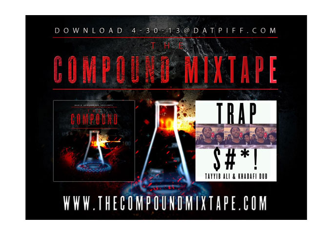 The Compound Mixtape – A Solid A Mix of Trap, Dubstep and Hip-Hop