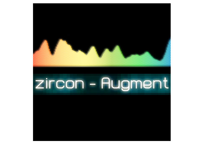 "Andrew Aversa (a.k.a. zircon) Releases ""Augment"", A Unique Style Of Electro"