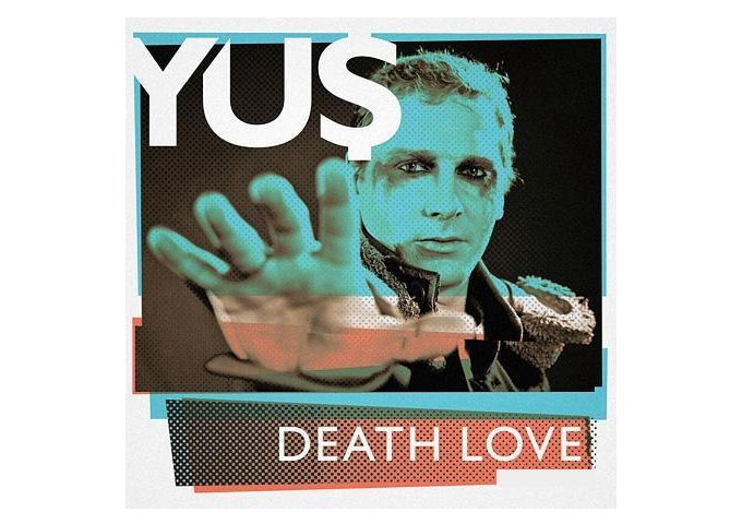 "Yu$: ""Death Love"" Pop Melodies, Chanting Harmonies and Swelling Guitar Chords"