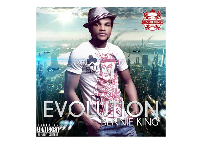 "BENNIE KING: ""Evolution"" Off-The-Radar Music That Won't Let You Down"