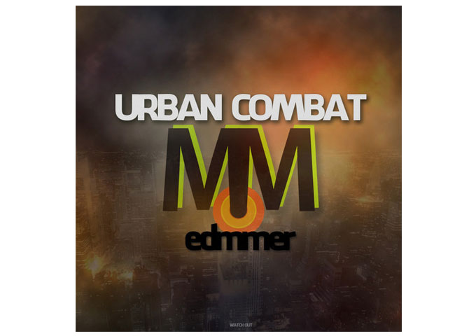 "Edmmer: ""Urban Combat"" Weaves An Electronic Symphony Of Sound!"