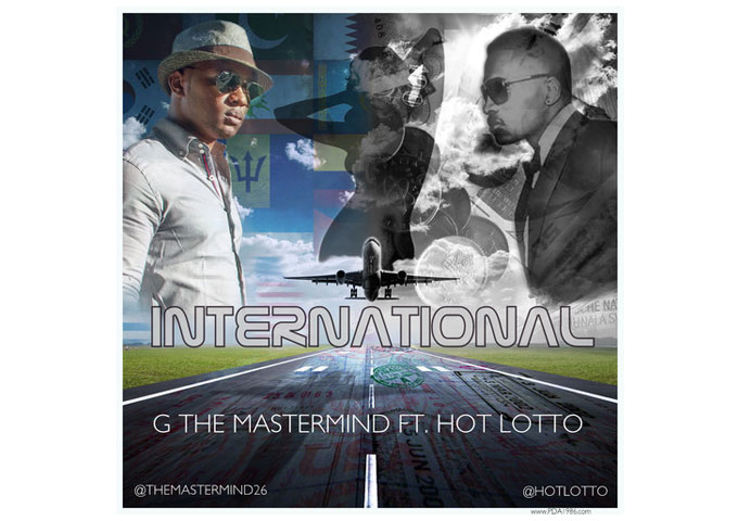 """G The Mastermind: """"International"""" is Breaching the Barrier…"""