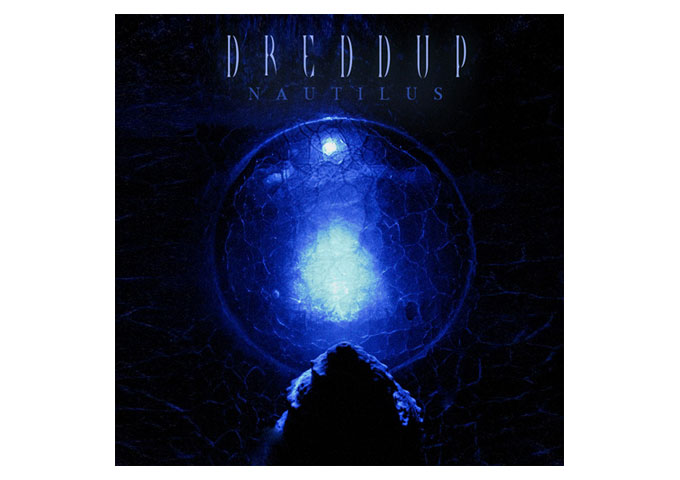 dreDDup: 'Nautilus' Massacre-Industrial At Its Finest!