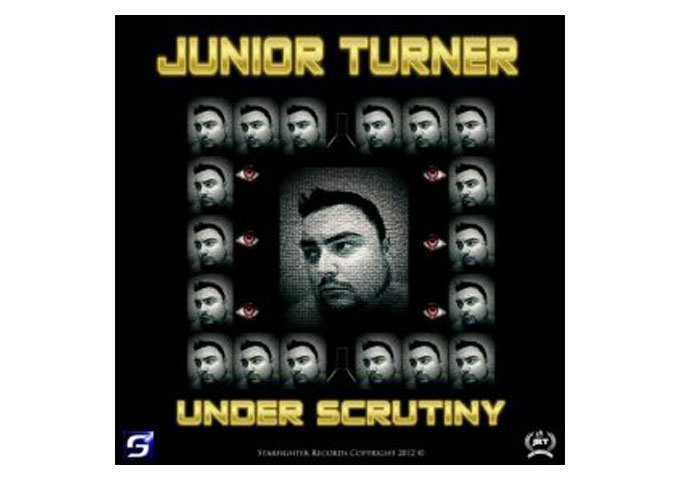"Junior Turner: ""Under Scrutiny"" Fits Any Pace and Mood!"