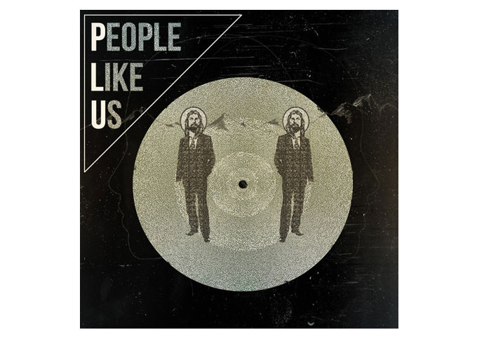 "People Like Us: ""A Million Reasons"" Brilliantly Written, Modern Urban-Rock!"