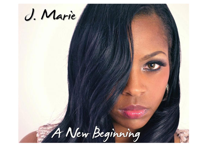 "J Marie: ""A New Beginning"" is Filled with Infectious, Awesome Songs!"