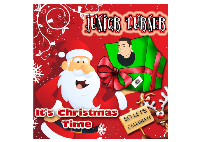 Junior Turner: 'Its Christmas Time (So let's celebrate)' – a Festive Showstopper!