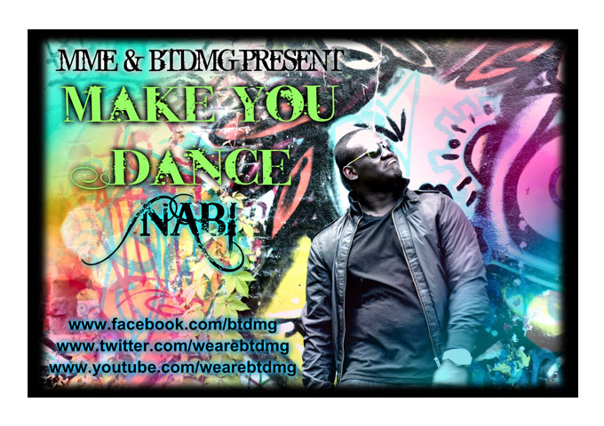 """NABI Releases New Music Video for International Hit ""Make You Dance"""