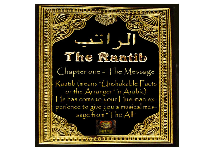 The Raatib: Chapter One – The Message, A Spiritual Electo-Dance Saga!