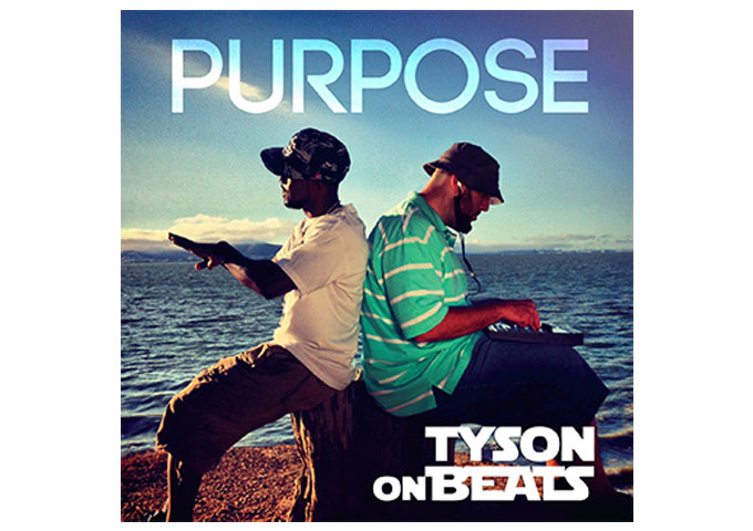 "Tyson onBeats: ""PURPOSE"" – One of Rap's Most Talented and Insightful Poets!"