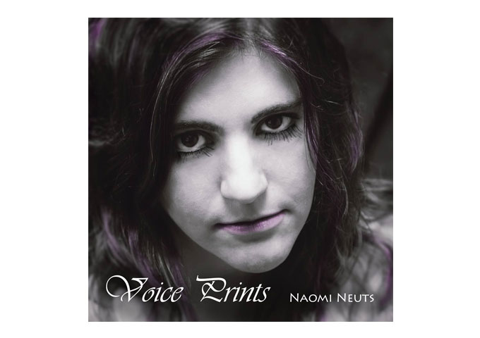 """Voice Prints"": Naomi Neuts Sings Right From Heaven!"