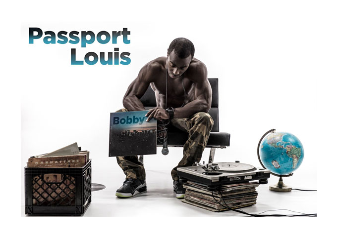 Passport Louis: 'Bobby' Has An Awesome Beat!