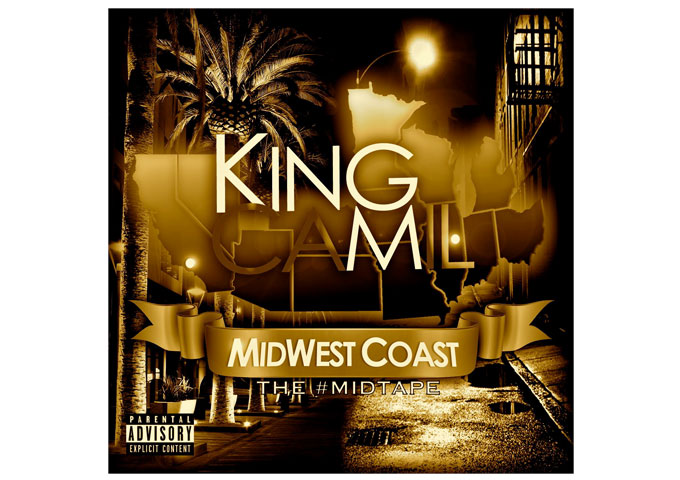 King Camil: #Midwestcoast The #Midtape – Top Rated Beat Selection!