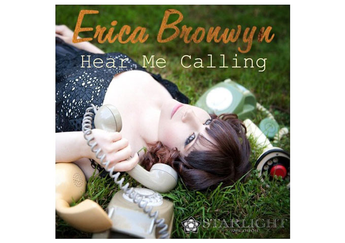 "Erica Bronwyn: ""Hear Me Calling"" Confirms She Is a Truly Gifted Artist"