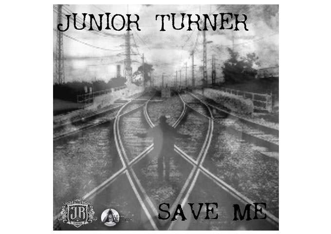 "JUNIOR TURNER Getting Ready To Drop New Single – ""SAVE ME"""
