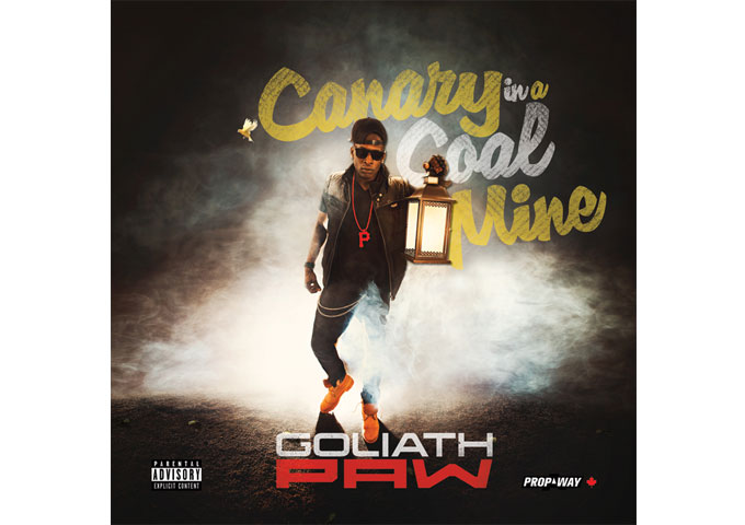 Goliath PAW: Canary In A Coal Mine – Hiphop Fused With Alt Rock!