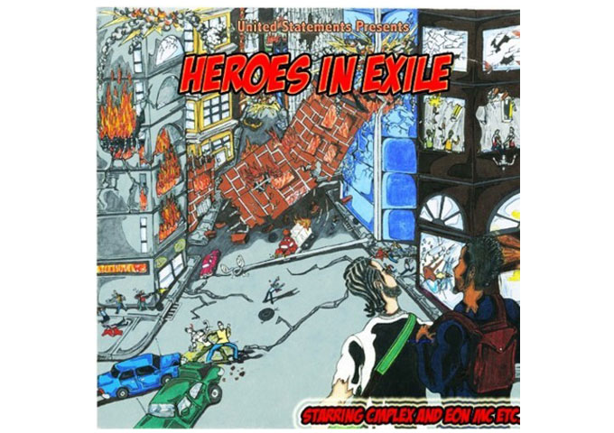 "CMplex and Eon MC Etc. – Creativity and Coherence, ""Heroes in Exile"" Has it All!"