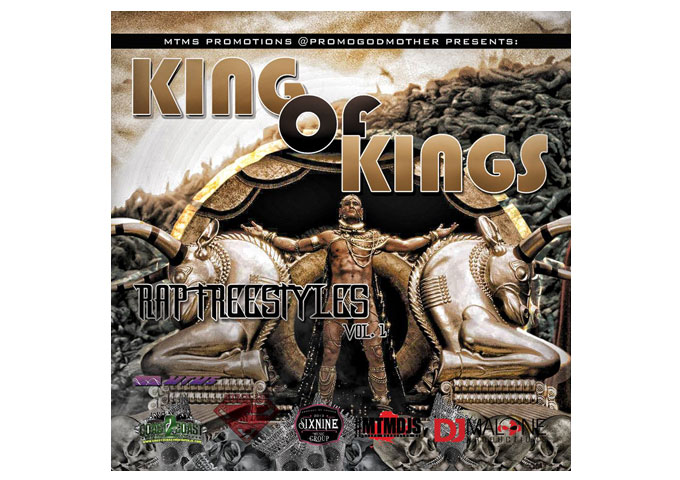 Hosted by Dj Malone, King of Kings Rap Freestyles Vol.1 Is A 'Must Have' For Your Collection!