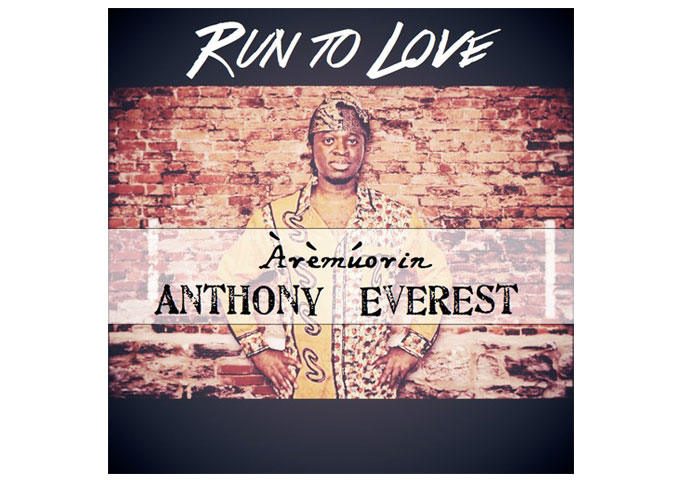 "Anthony Everest: ""Run To Love"" – A 100% Genuine Give Back Project!"