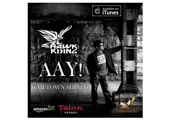 "Hawk Rising: ""Aay! (Chi-Town Shinin')""  -An Infectious, Feel-good Anthem!"