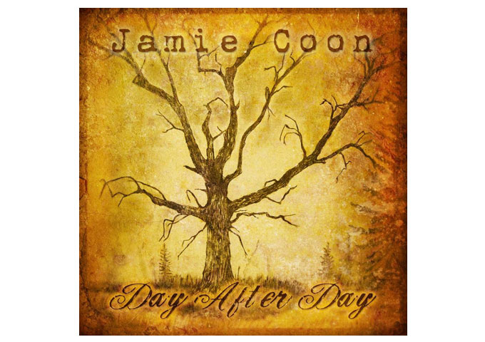 Jamie Coon: 'Day After Day' -Evocative Craftsmanship by an Excellent Songwriter and Performer