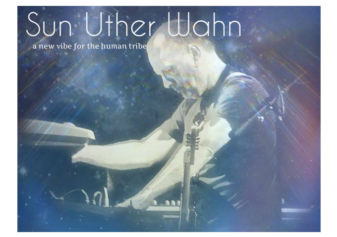 """Sun Uther Wahn: """"Four"""" -Galvanizing, Cerebral Ambient Music"""